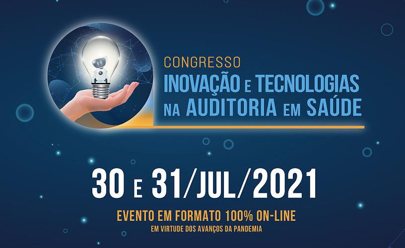 Congresso de Inovação e Tecnologias na Auditoria em Saúde